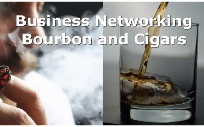 Networking Bourbon Cigars