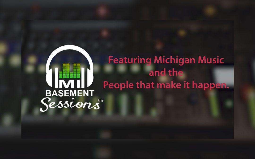 Michigan Basement Sessions